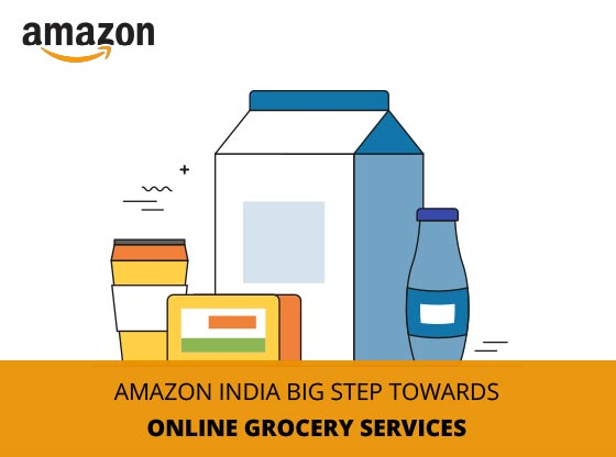 Amazon India taking Next Big Step with Online Grocery Services