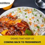 Dishes That Keep Us Coming Back To Freshmenu!
