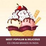 Most Delicious Ice Cream Brands in India