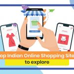 Top 30 Indian Online Shopping Sites to Explore 2021