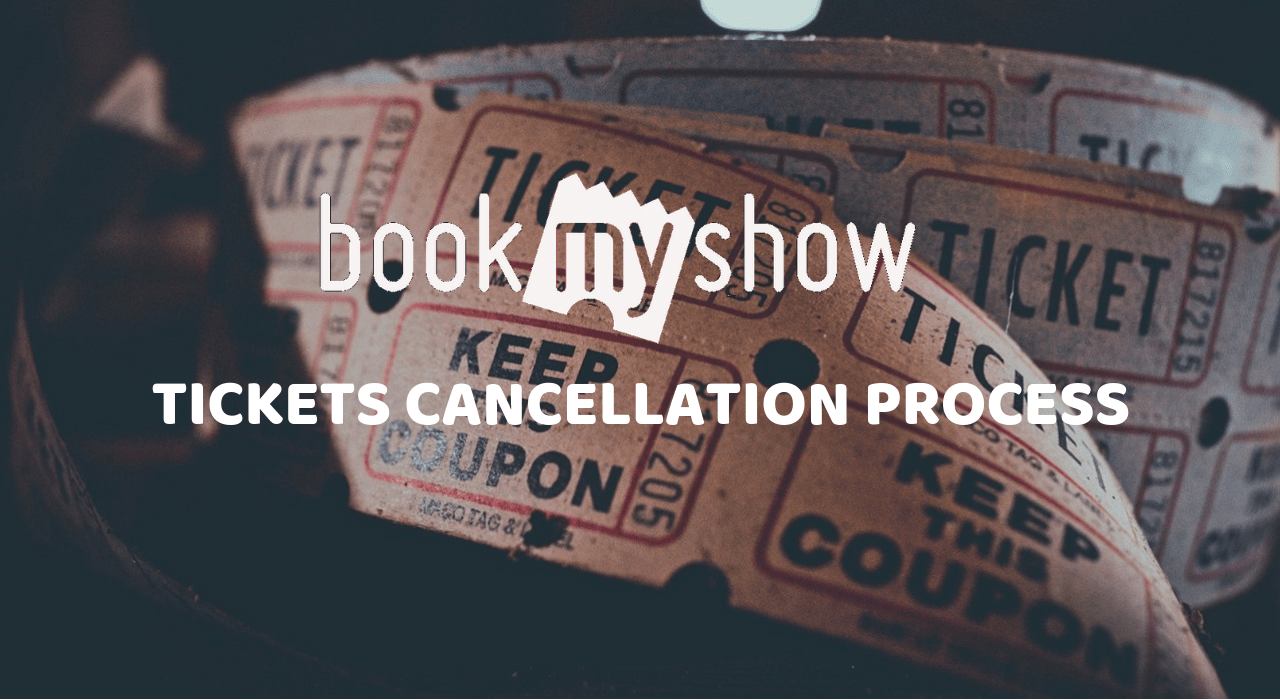 bookmyshow tickets cancellation process