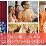 13 Best Bollywood Comedy Movies of 2018