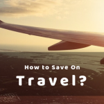 Save BIG on Domestic & International Travel – Check These Out!