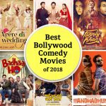 25 Best Bollywood Comedy Movies of 2018