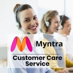 Myntra Customer Care Service – All You Need To Know