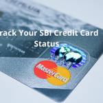 Track Your SBI Credit Card Status in 3 Easy Ways – 2020