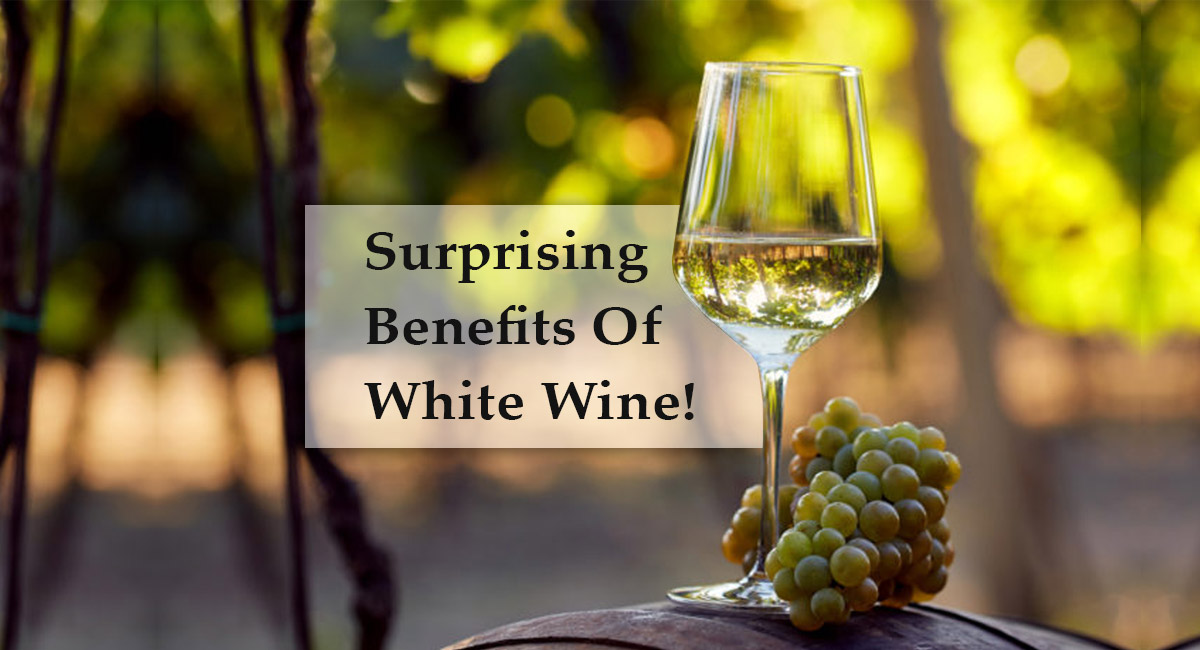 Benefits of White Wine