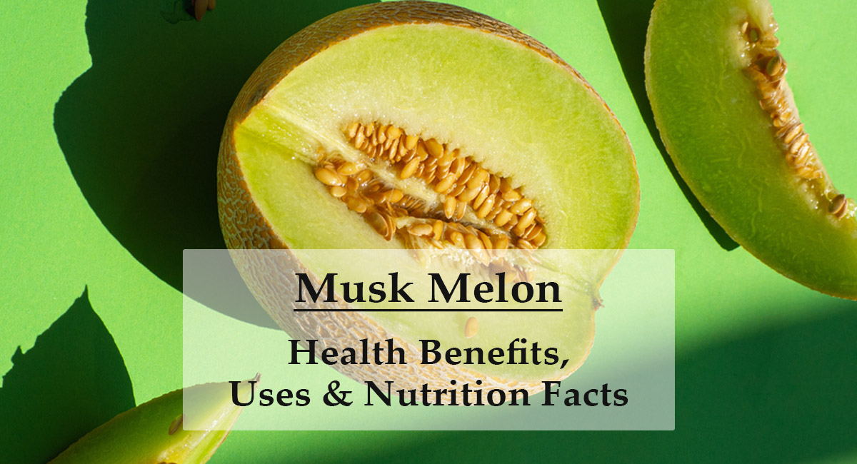 MuskMelon-benefits-uses