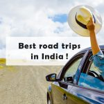 10 Best Road Trips in India to Explore the Country