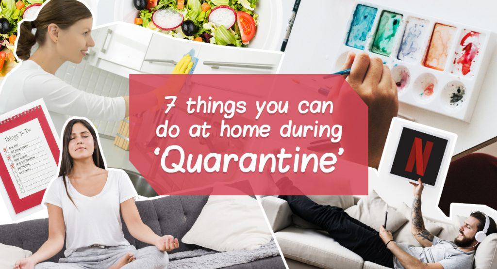 things-to-do-Quarantine-home