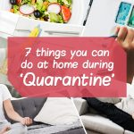 Things You Can Do At Home During Quarantine