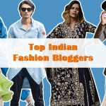 Top Fashion Bloggers in India You Should Follow- 2020