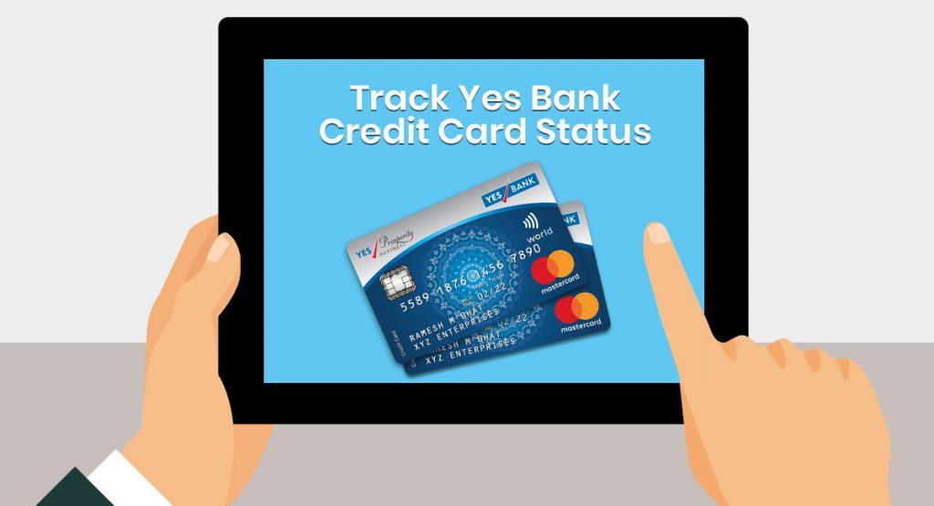 yes-bank-credit-card-status-tracking