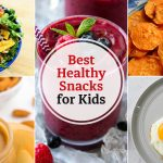 35 Best Healthy Snacks for Kids