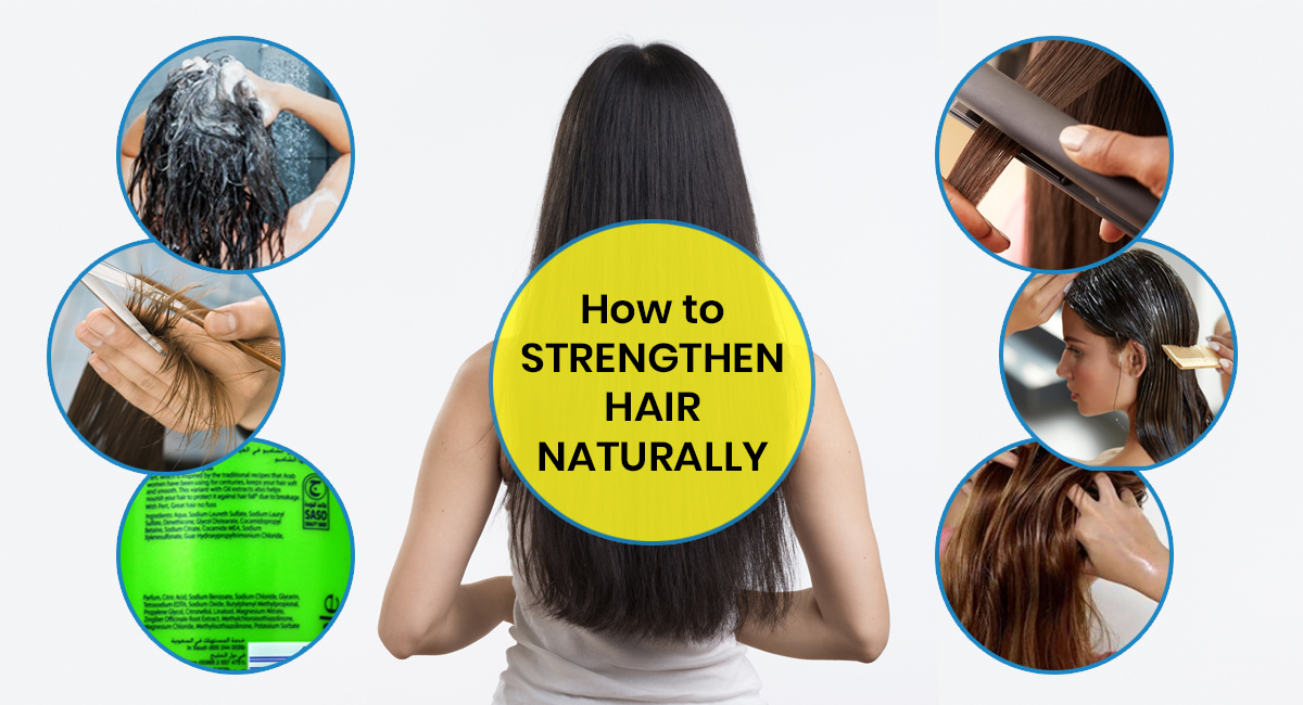 Strengthen Hair Naturally