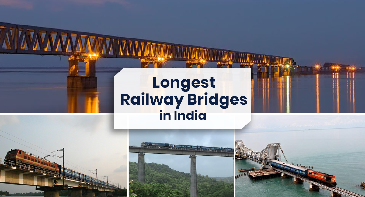 Longest Railway Bridges in India