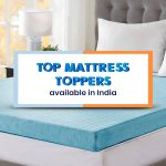 7 Top Mattress Toppers available in India