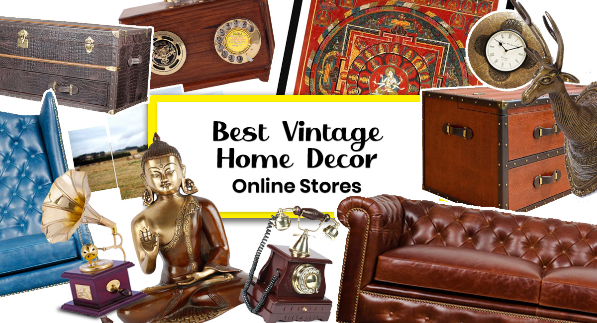 10 Best Vintage Home Decor Online Stores In India