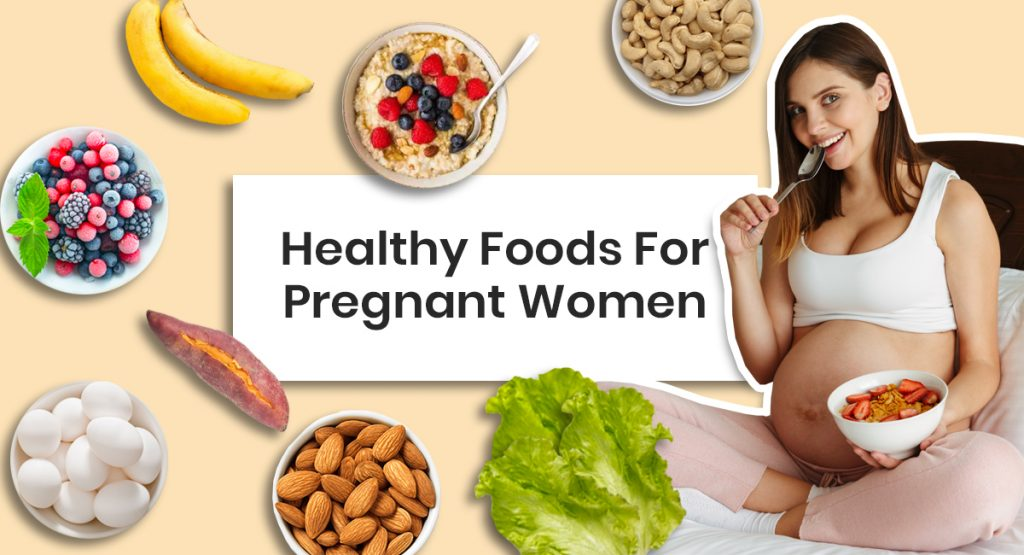 healthy-foods-for-pregnant-women