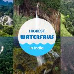 Highest Waterfalls in India to Explore Once in a Lifetime