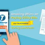 Amazing Offers on Paying Utility Bills via TalkCharge during Lockdown