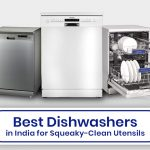 Best Dishwashers in India for Squeaky-Clean Utensils