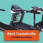 10 Best Treadmills in India for Home 2021
