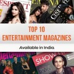 Top 10 Entertainment Magazines Available in India