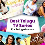 Best Telugu TV Series for Telugu Lovers