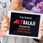 10 Top-Rated ALTBalaji Shows to Watch for Free Online