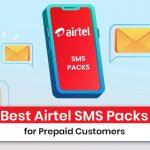 Best Airtel SMS Packs for Prepaid Customers 2021