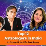 Top 12 Astrologers in India to Consult for Life Problems