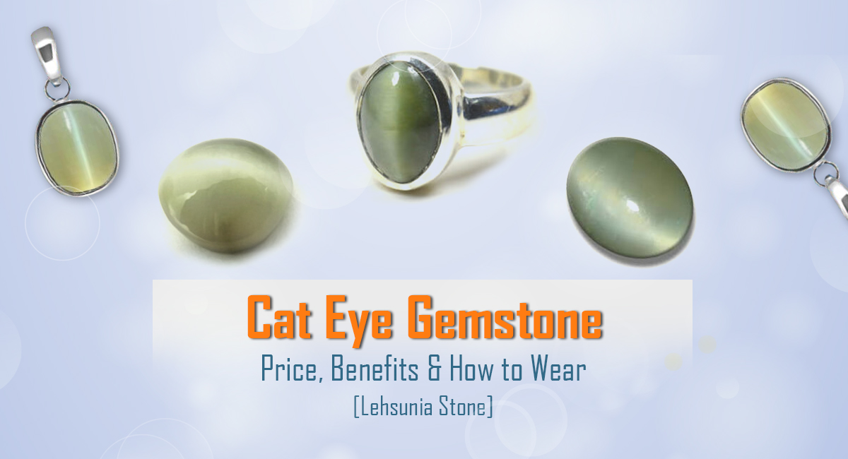 Cat Eye Gemstone Price & Benefits