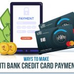 Ways To Make Citibank Credit Card Bill Payment