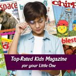 Top-Rated Kids Magazine for your Little One