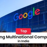 MNC India: Top 30 Leading Multinational Companies in India