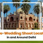 20 Stunning Pre-Wedding Shoot Locations in and Around Delhi