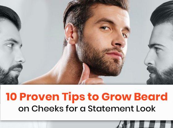 Tips to Grow Beard on Cheeks