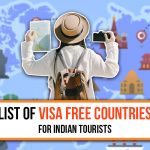 List of Visa Free Countries for Indian Tourists