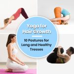 Yoga for Hair Growth- 10 Postures for Long and Healthy Tresses