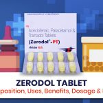 Zerodol Tablet: Composition, Uses, Dosage & FAQs