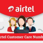 Airtel Customer Care Number: Complaint & Toll-Free Helpline