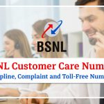 BSNL Customer Care Number: Helpline, Complaint and Toll-Free Number