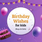 100+ Birthday Wishes for Kids 2020 (Boys and Girls)