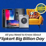 Flipkart Big Billion Day 2020 Sale & Offers: Upto 90% Discount & Deals
