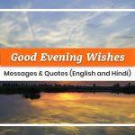 Good Evening Wishes, Messages & Quotes (English And Hindi)