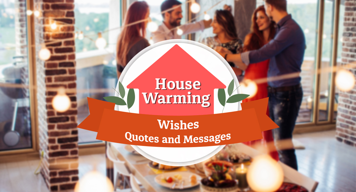 House Warming Wishes