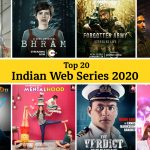 Top 20 Indian Web Series in 2020