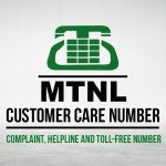 MTNL Customer Care Number: Complaint, Helpline and Toll-Free Number