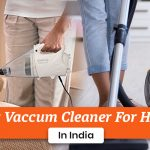 Best Vacuum Cleaner for Home in India 2020